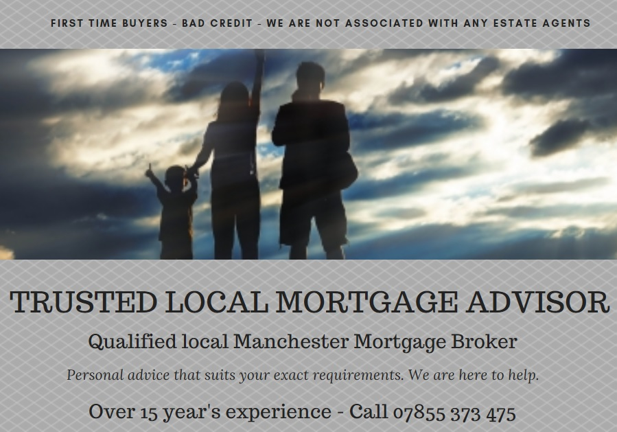 Manchester Mortgage Broker Advisor Bad Credit First Time Buyer Release Equity Homepage